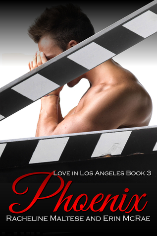 Phoenix (Love in Los Angeles #3)