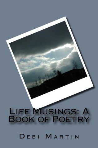 Life Musings: A Book of Poetry