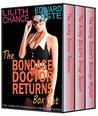 The Bondage Doctor Returns Box Set: Medical BDSM Anthology