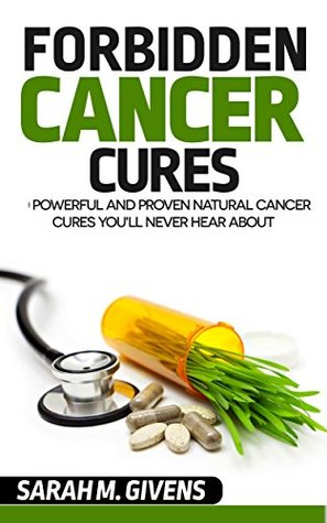 Cancer: 7 Powerful And Proven Cancer Cures You'll Never Hear About
