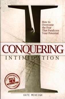 Conquering Intimidation