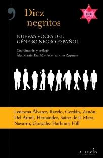 Diez negritos, nuevas voces del género negro español