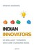 Indian Innovators by Akshat Agrawal