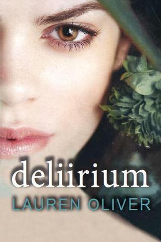 Deliirium (Delirium, #1)
