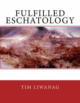 Fulfilled Eschatology