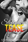 Stepbrother Tease by Stephanie Brother