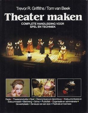 Theater Maken: Complete Handleiding Voor Spel En Techniek