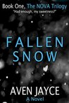 Fallen Snow (The NOVA Trilogy, Book 1)