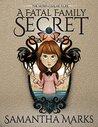 A Fatal Family Secret