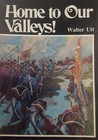 Home to Our Valleys! (A Destiny Book, #161)
