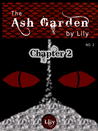 The Ash Garden - Chapter 2