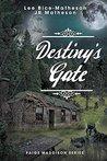 Destiny's Gate (Paige Maddison Series Book 2)