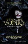 Il principe vampiro. Sinfonia di sangue by Christine Feehan