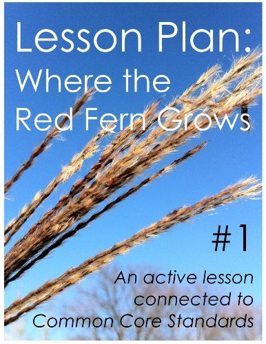 Lesson Plan #1: Where the Red Fern Grows