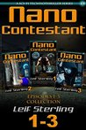 Nano Contestant - Episodes 1-3 Collection (An Urban Futuristic Fantasy Sci-Fi Action Adventure Genetic Cyberpunk TechnoThriller) (Nano Contestant Series ... Fantasy Action Adventure TechnoThrillers))