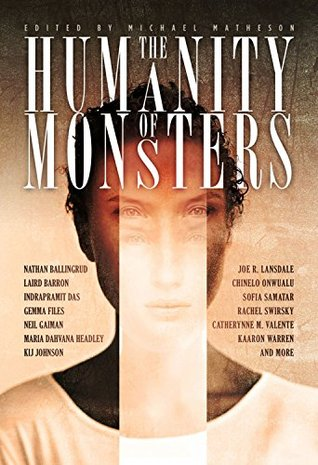 The Humanity of Monsters