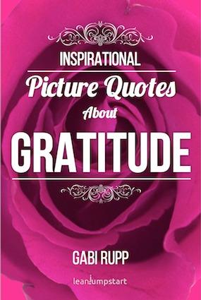 Gratitude Quotes: Inspirational Picture Quotes about Gratitude, #5