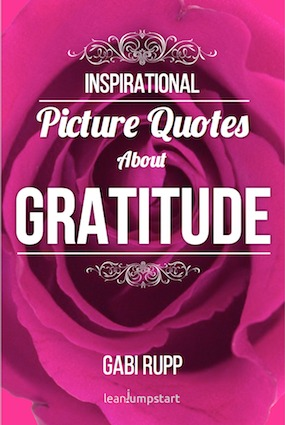 Gratitude Quotes: Inspirational Picture Quotes about Gratitude, #5