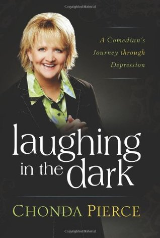 Laughing in the Dark by Chonda Pierce