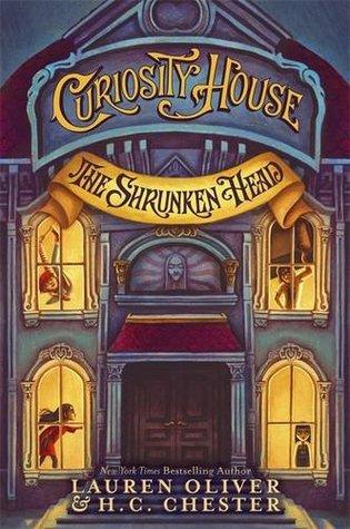 The Curiosity House: The Shrunken Head(The Curiosity House 1)
