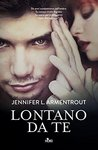 Lontano da te by Jennifer L. Armentrout