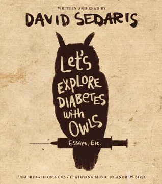 Let's Explore Diabetes with Owls: Essays, Etc.