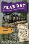 Fear Dat New Orleans: A Guide to the Voodoo, Vampires, Graveyards  Ghosts of the Crescent City