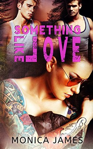 Something Like Love (Something Like Normal #3)