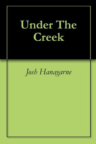 Under The Creek