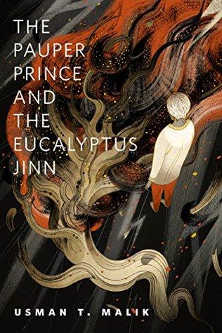 The Pauper Prince and the Eucalyptus Jinn