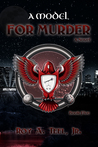 A Model for Murder (The Iron Eagle #5)