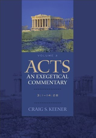 Acts: An Exegetical Commentary: Volume 2: 3:1-14:28