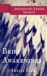 Brief Awakenings