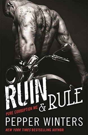 Ruin & Rule(Pure Corruption MC 1)