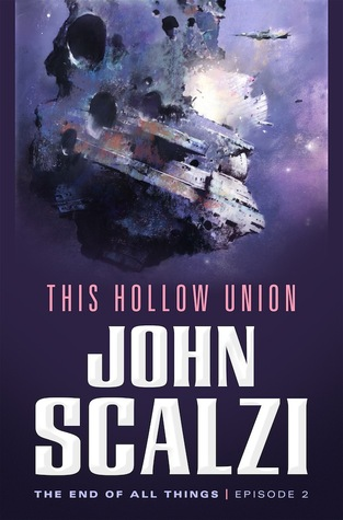 This Hollow Union (The End of All Things, #2)