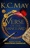 Verse of the Vanguard by K.C. May