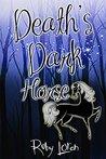 Death's Dark Horse (January Chevalier #1)