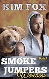 Smokejumpers Werebear: Ellis (The Bear Shifters of Flathead Forest, #1)