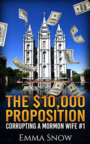 The $10,000 Proposition: Corrupting a Mormon Wife