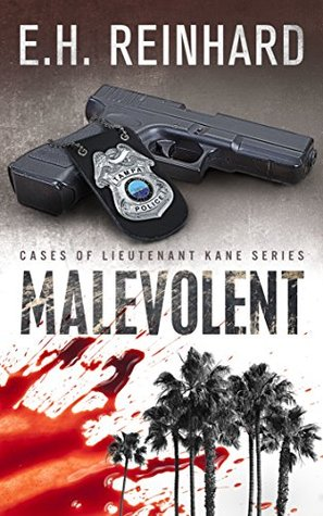 Malevolent (Cases of Lieutenant Kane, #1)