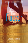 Less Than Forever (Love Always #3)