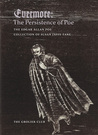 Evermore: The Persistence of Poe: The Edgar Allan Poe Collection of Susan Jaffe Tane