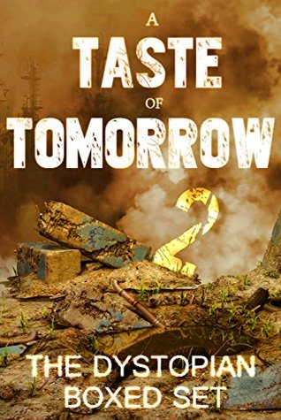 a-taste-of-tomorrow-2-the-dystopian-boxed-set