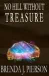 No Hill Without Treasure