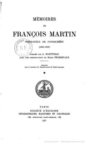Mémoires de François Martin, fondateur de Pondichéry, 1665-1696