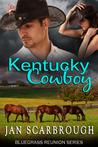 Kentucky Cowboy (Bluegrass Reunion #1)