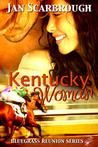 Kentucky Woman: Bluegrass Reunion Series