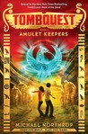 Amulet Keepers (TombQuest, #2)