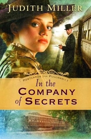 In the Company of Secrets by Judith McCoy Miller