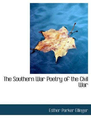 The Southern War Poetry of the Civil War